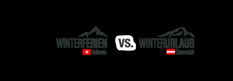 Winterferien vs Winterurlaub | Schweiz vs Österreich